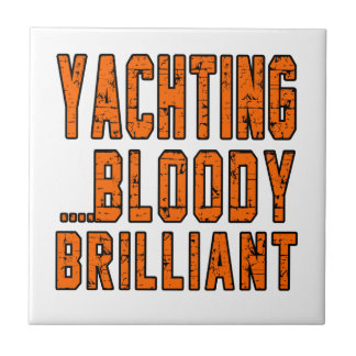 Yachting Bloody Brilliant Small Square Tile