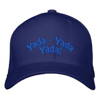 Yada - Yada  Yada! Embroidered Baseball Hat
