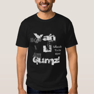 Yah Li Gumz!, Ulavale To Da Max!,  Ika IAi!!! Shirt
