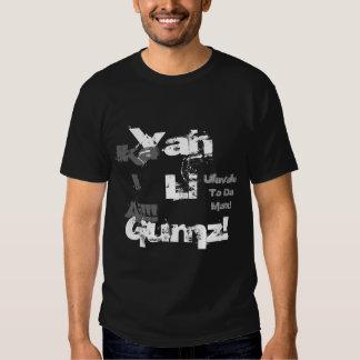 Yah Li Gumz!, Ulavale To Da Max!,  Ika IAi!!! T-shirt