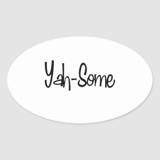 Yah-Some Oval Stickers