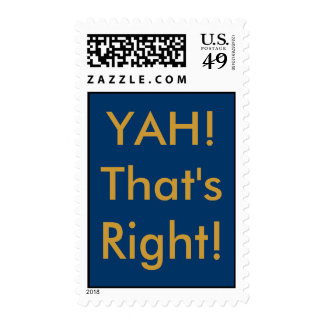 YAH!That's Right! Postage Stamp