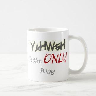 YahWeh la ÚNICA manera religiosa Tazas