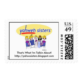 Yahweh Sisters, That's What I'm Talkin About!ht... Postage Stamp