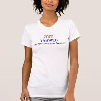 YAHWEH, (usted sabe y… - Modificado para Camisas