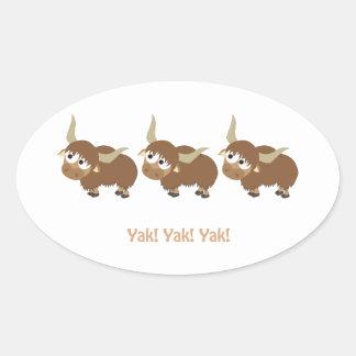 Yak! Yak! Yak! Oval Sticker