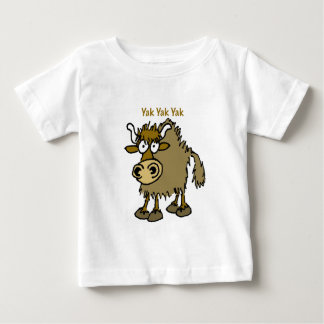YAK YAK YAK Talking IS Life! Baby T-Shirt
