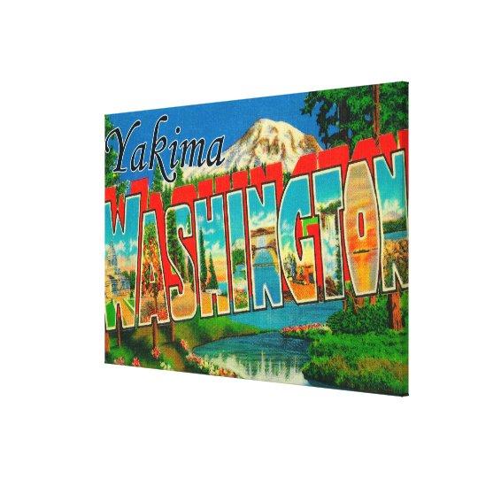 Yakima, Washington - Large Letter Scenes Canvas Print
