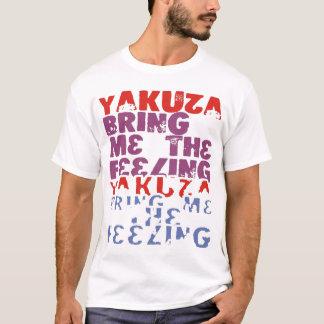 yakuza bring me the feeling T-Shirt