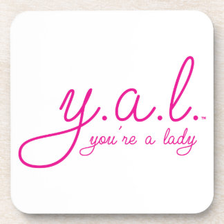 YAL - You're a Lady™ Coasters