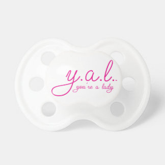 YAL - You're a Lady™ Pacifier