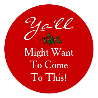 Ya'll Come Christmas Party Southern Style Holly Card at Zazzle