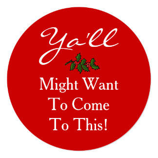 Ya'll Come Christmas Party Style Southern Holly Invitation