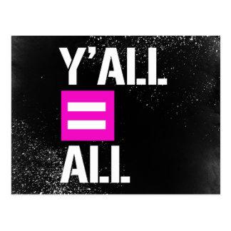Y'all equals All - - LGBTQ Rights -  -  Postcard