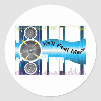 Ya'll Feel Me Bass Equalizer Soundwaves Classic Round Sticker