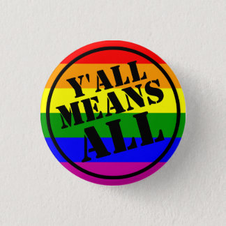 Y'all Means All button