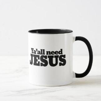 Yall need Jesus Mug