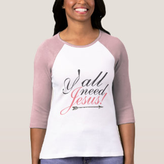 Y'all Need Jesus Raglan Tee - Pink