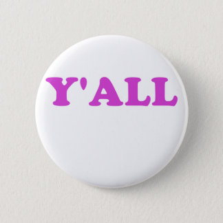 Y'all Pinback Button