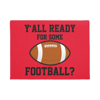 Y'all Ready for Some Football Door Mat