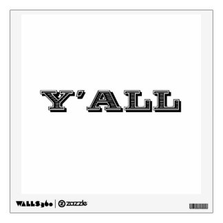 Yall Southern Wall Decal