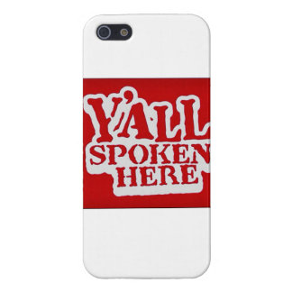 Y'all Spoken Here Cover For iPhone SE/5/5s