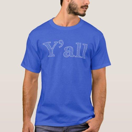 Yall white on dark t_shirt