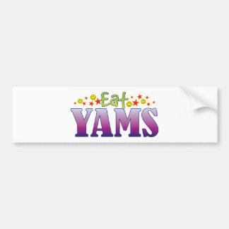 Yams Eat Car Bumper Sticker