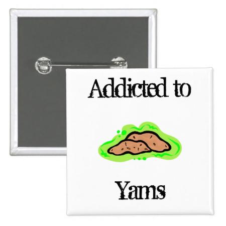 Yams Pinback Button