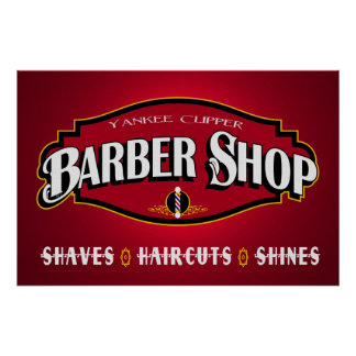Yankee Clipper Barber Shop 36 x 24 Poster