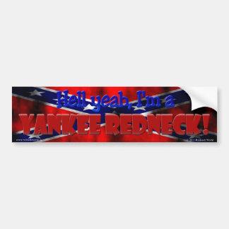 Yankee Redneck Bumper Sticker