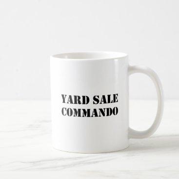 Yard Sale Commando Funny Coffee Mug
