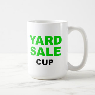 Yard Sale Cup Coffee Mugs