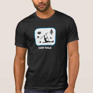 Yard Sale T-Shirt
