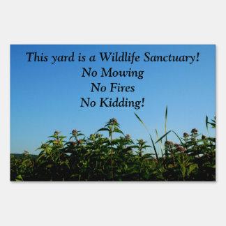 Yard Sign Backyard Nature Preserve!