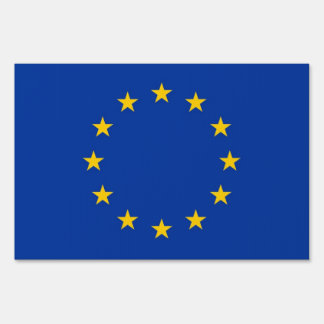 Yard Sign with flag of European Union