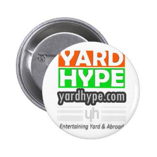 YardHypeClothing Pin Redondo De 2 Pulgadas