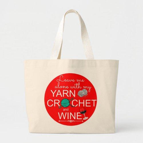 Yarn, Crochet, Wine Large Tote Bag