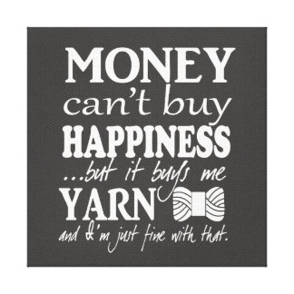 Yarn is Happiness / Craft Room {Dark} Canvas Print