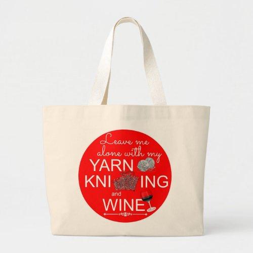 Yarn Knitting Wine Large Tote Bag