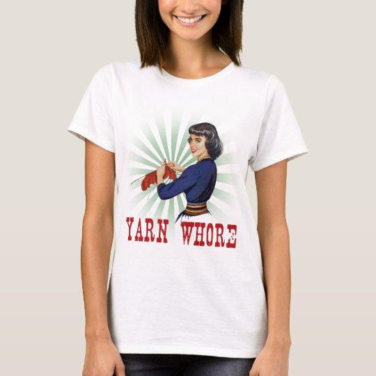 Yarn Whore Knitting Shirt