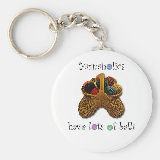 Yarnaholics Have Lots of Balls Key Chain