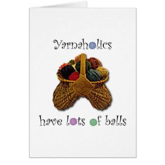 Yarnaholics tiene porciones de bolas tarjeta de felicitación