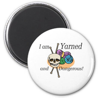 Yarned and Dangerous T-shirts and Gifts. Refrigerator Magnet