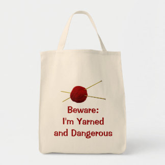 Yarned and Dangerous Tote Grocery Tote Bag