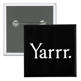 Yarrr Pirate Button