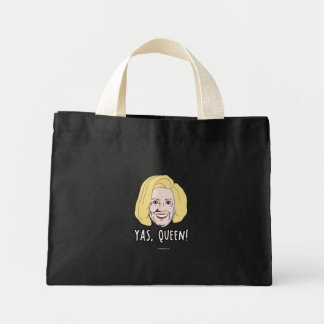Yas Queen Hillary - Politiclothes Humor - Mini Tote Bag
