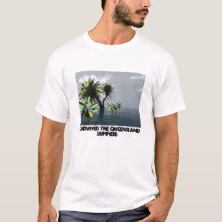 Yasi, I survived the Queensland Summer! T-Shirt