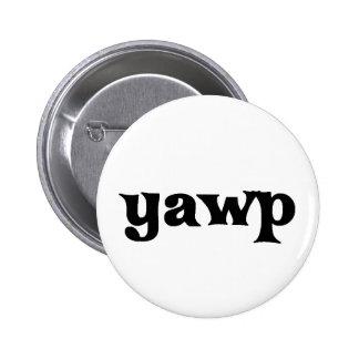 Yawp Pinback Button