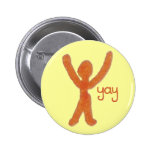 Yay Badge with Red Stick Man 2 Inch Round Button